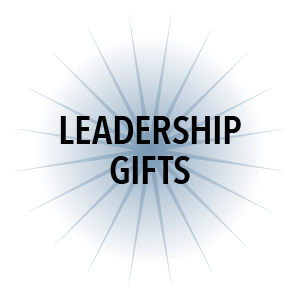 LEADERSHIP GIFTS