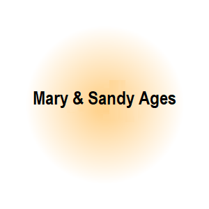 Mary and Sandy Ages